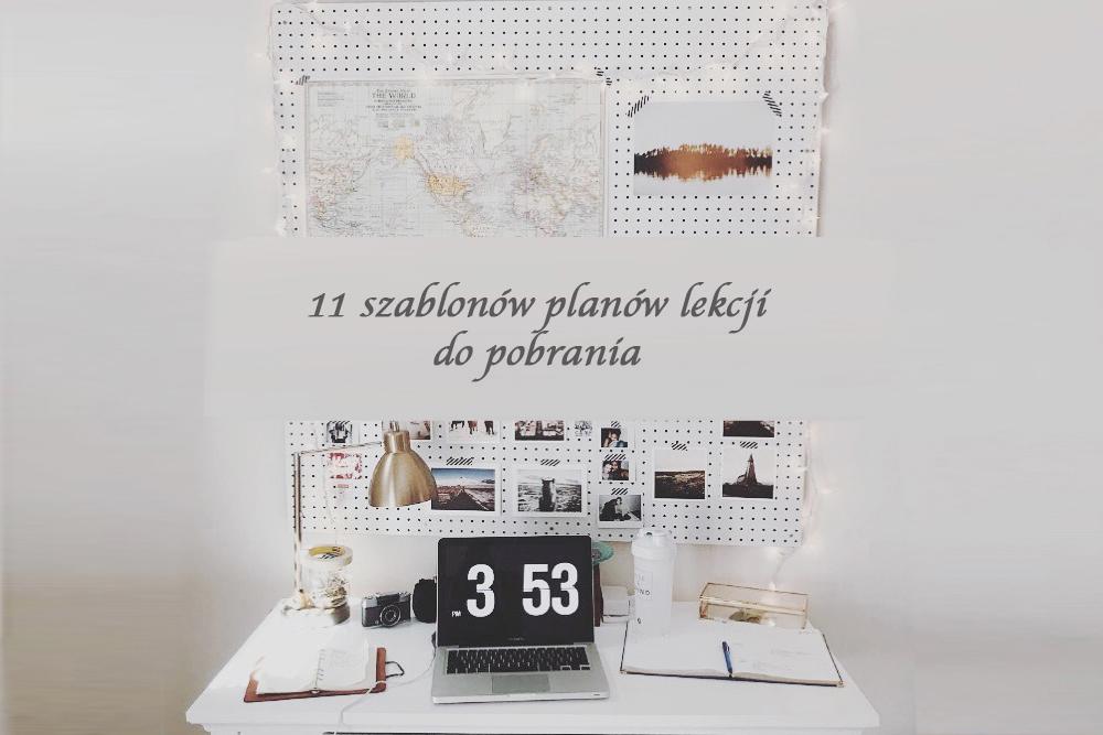 11 szablonów planów zajęć, które koniecznie musisz zobaczyć!