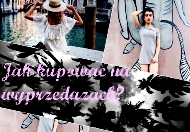 Weronika Iglewska dla DDOB: Jak kupować na letnich wyprzedażach, by być modnym jesienią?
