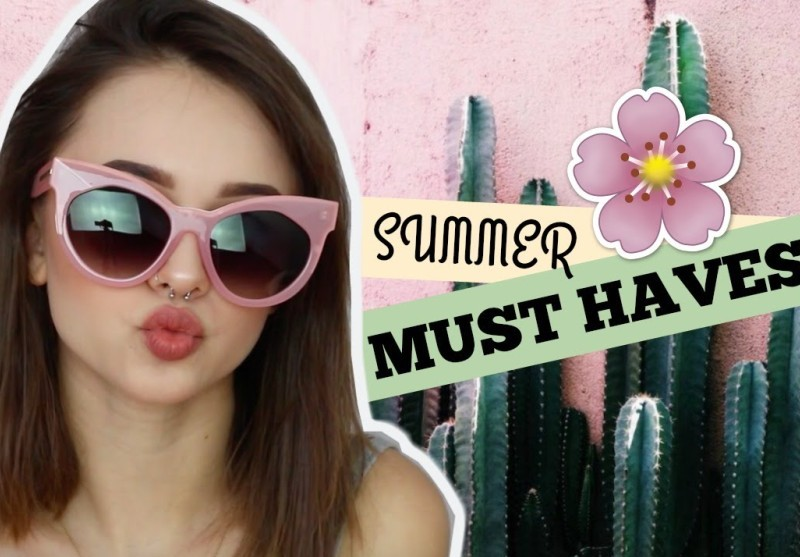 SUMMER MUST HAVES!
