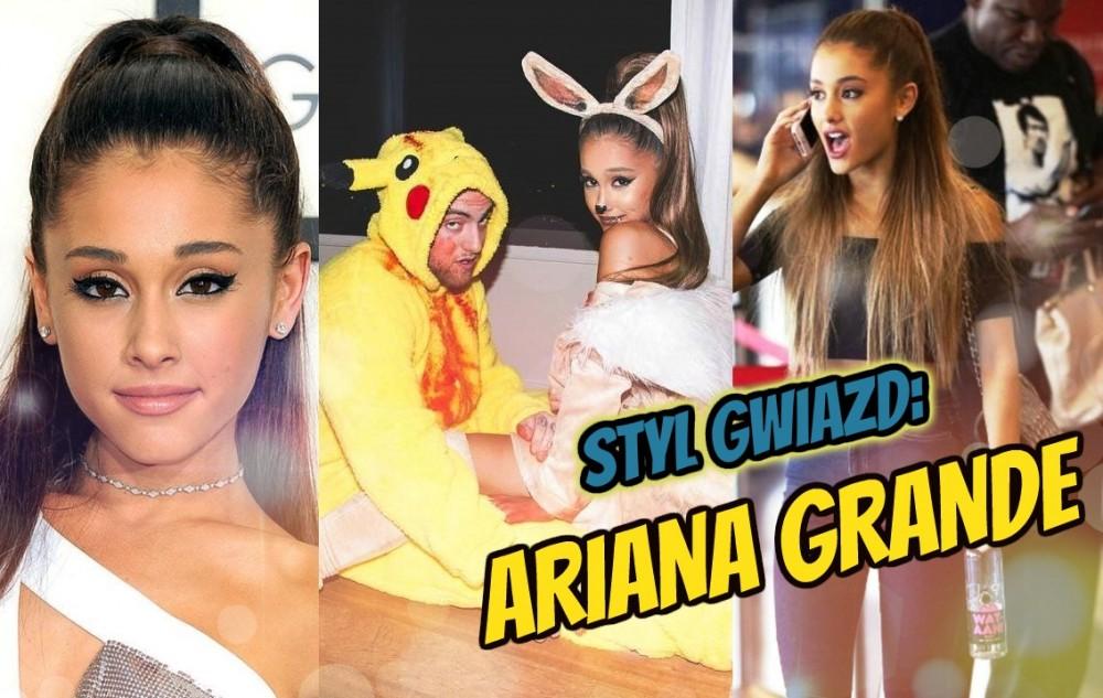 Styl gwiazd pod lupą - Ariana Grande