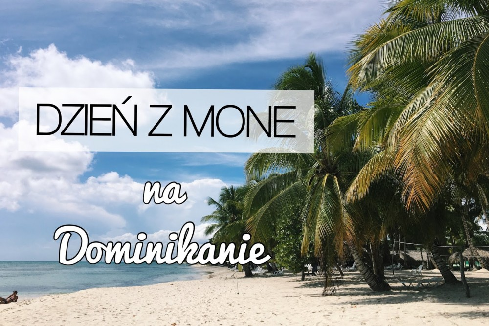 Mone Photos na Dominikanie!