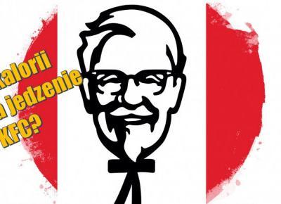 KFC kalorie – ile kcal mają najpopularniejsze dania z fast foodu?