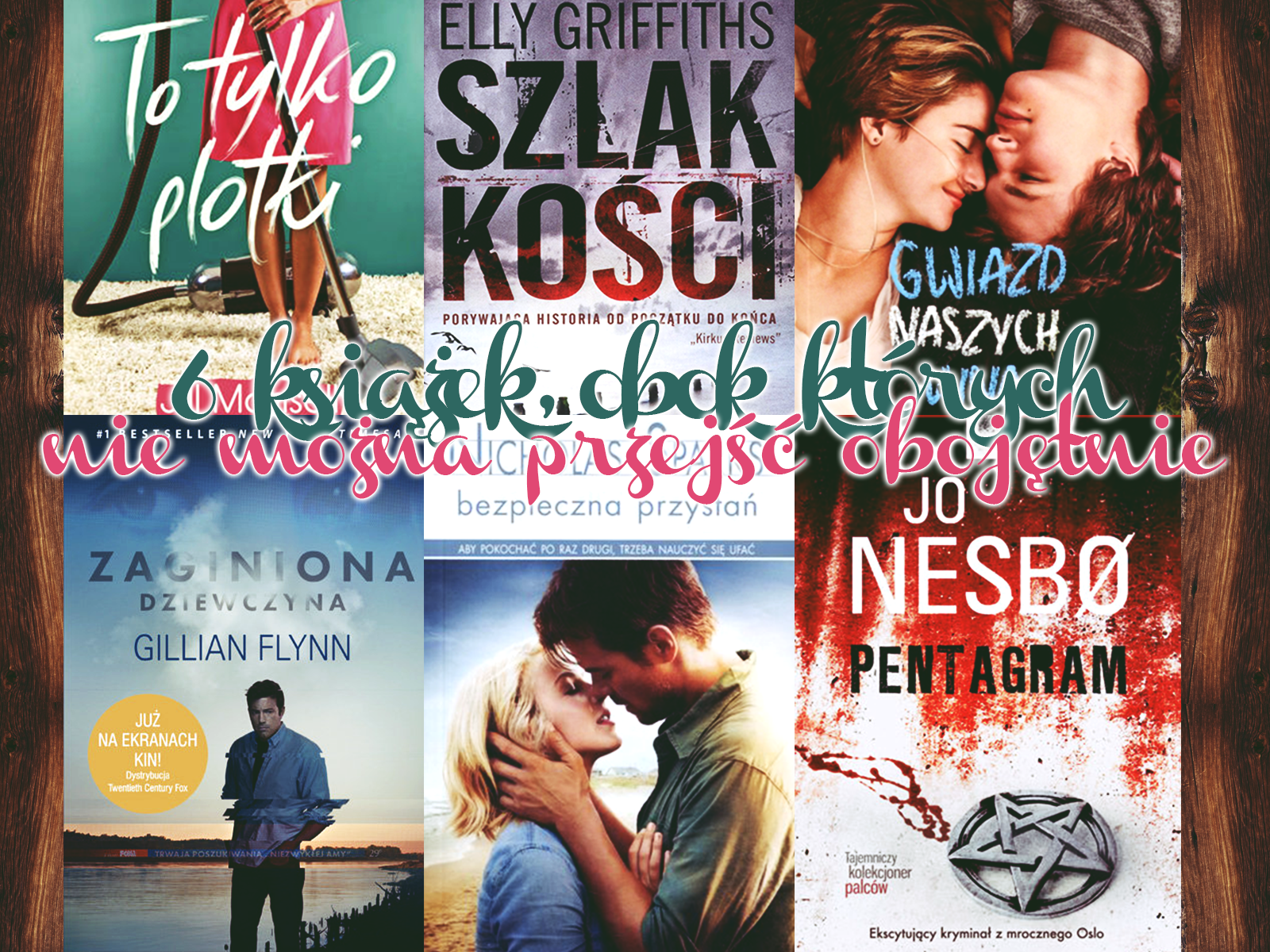 6 książek, obok których nie można przejść obojętnie - 96pln