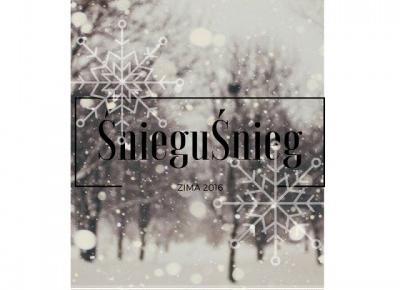 ŚnieguŚnieg #4 Śnieg na jeden dzień. -