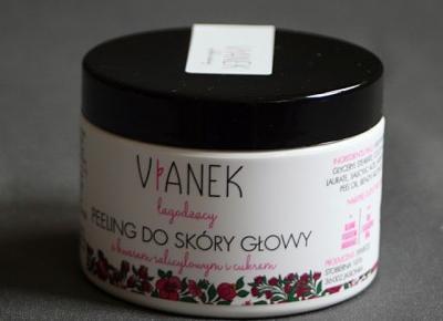 Kosmetyczne inspiracje: Sylveco - Vianek - Łagodzący peeling do skóry głowy