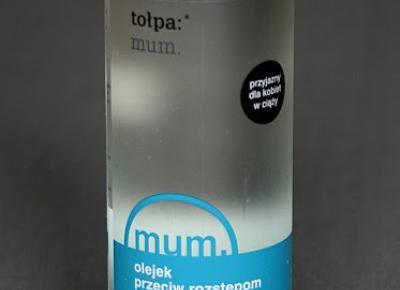 Kosmetyczne inspiracje: Tołpa - Mum - Olejek przeciw rozstępom