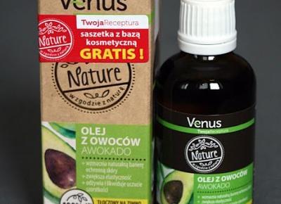 Kosmetyczne inspiracje: Venus Nature - Olej z owoców awokado