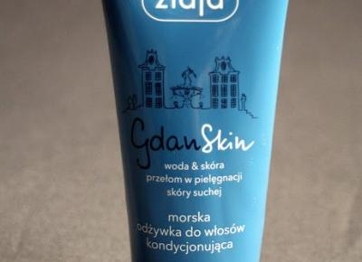 Kosmetyczne inspiracje: Ziaja - Gdanskin - Morska odżywka kondycjonująca do włosów