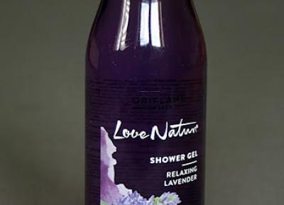 Kosmetyczne inspiracje: Oriflame - Love Nature - Żel pod prysznic z relaksującą lawendą