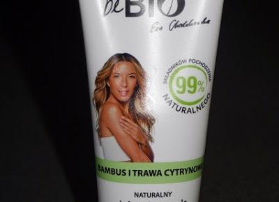 Kosmetyczne inspiracje: BeBio Ewa Chodakowska - Naturalny żel pod prysznic bambus i trawa cytrynowa