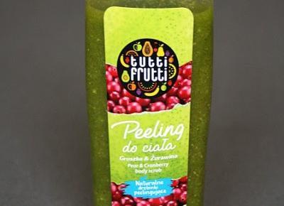 Kosmetyczne inspiracje: Farmona - Tutti Frutti - Peeling do ciała z gruszką i żurawiną