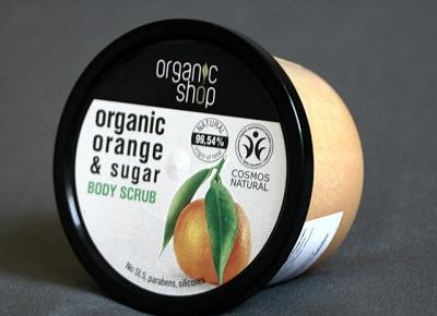 Kosmetyczne inspiracje: Organic Shop - Scrub do ciała orange & sugar