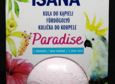 Kosmetyczne inspiracje: Rossmann - Isana - Kula do kąpieli Paradise