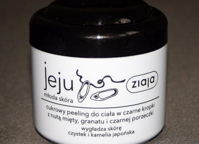 Kosmetyczne inspiracje: Ziaja - Jeju - Cukrowy peeling do ciała w czarne kropki