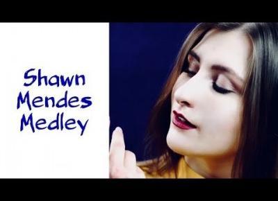 Shawn Mendes Medley || Aleksandra Huta