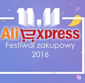 11.11 Shopping Festival 2016 na AliExpress - AliLove.pl