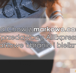 Lisa Chow z markowo.com na AliExpress - AliLove.pl