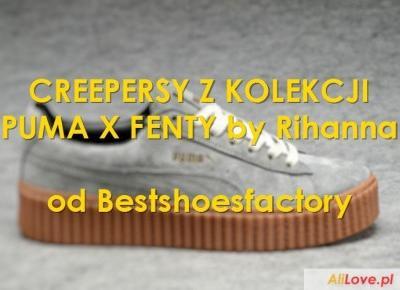 Creepersy PUMA X FENTY by RIHANNA od Bestshoesfactory
