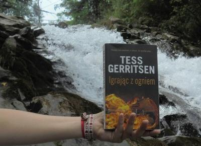 Siejonka: Igrając z ogniem - Tess Gerritsen - recenzja