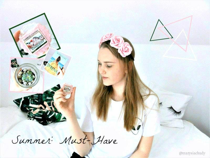 Marysia Chudy: Summer Must-Have: roślinka w słoiku, peeling DIY, recenzja książki i wosku yankee candle
