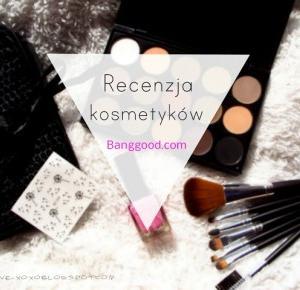 allilove-xoxo: recenzja kosmetyków firmy banggood.com