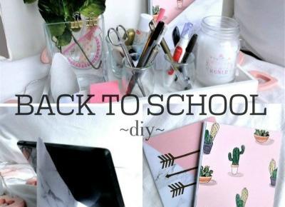 Marysia Chudy: Back to school- zeszyty i organizer na biurko diy