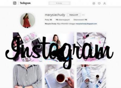 Marysia Chudy: 5 miejsc w sieci, z których czerpię inspiracje