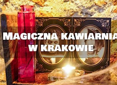 Almost Paradise: Harry Potter w Krakowie? Wizyta w magicznej kawiarni Dziórawy Kocioł