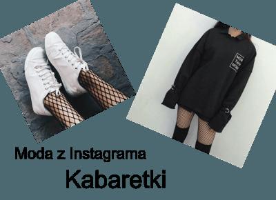 Amelia Świetlik: Moda z Instagrama - Kabaretki