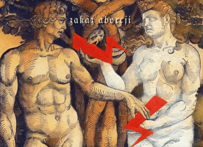 Zakaz aborcji, strajk kobiet, Europejska Konwencja Praw Człowieka, art. 8 oraz wiersz Dwie Ewy