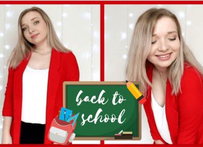 GRWM: ROZPOCZĘCIE ROKU SZKOLNEGO *back to school*