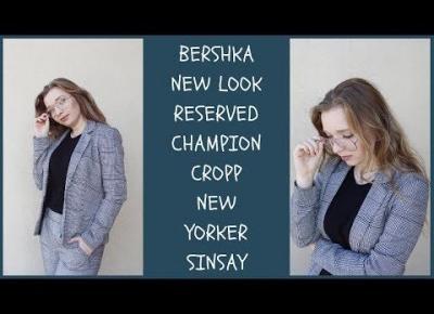 HAUL ZAKUPOWY 2018 ♡ CHAMPION BERSHKA NEW YORKER NEW LOOK I INNE ♡ ANDZIOK