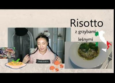 Vlog 🍛 Domowe risotto z leśnymi grzybami 🍄