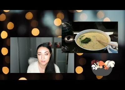 Vlog -zupa krem ze smażonymi grzybami 🥣🍄