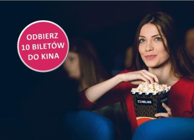 10 biletów do kina w prezencie (do wyboru: Helios lub Multikino)