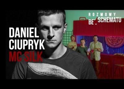 Rap, punk, Eminem i Stanisław Lem / Daniel Ciupryk (MC Silk)