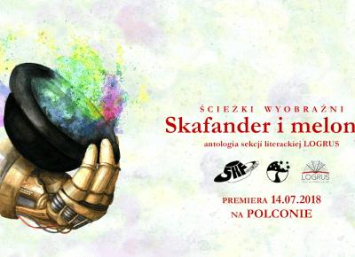 Skafander i melonik – antologia 9 Śląskich mistrzów fantastyki