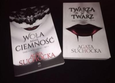 WOŁA MNIE CIEMNOŚĆ/TWARZĄ W TWARZ, Agata Suchocka [Recenzja + KONKURS!] – BLACK UNICORN PRESENTS