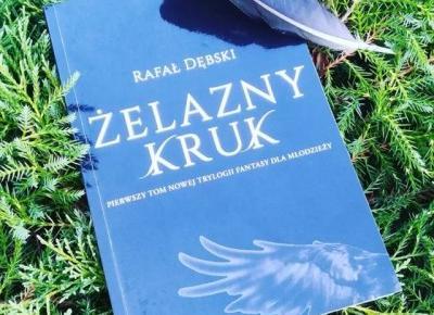 ŻELAZNY KRUK, Rafał Dębski [Recenzja przedpremierowa!] – BLACK UNICORN PRESENTS