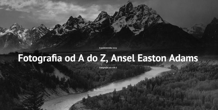 Fotografia od A do Z, Ansel Easton Adams - Blake
