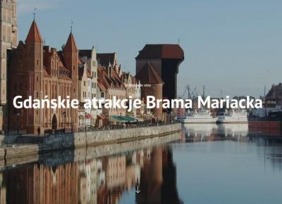 Gdańskie atrakcje Brama Mariacka - Blake