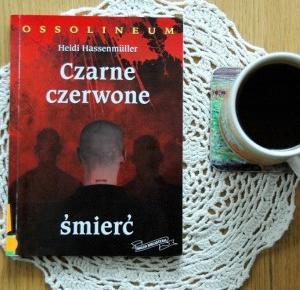 Rudym spojrzeniem: Czarne, czerwone, śmierć – Heidi Hassenmüller