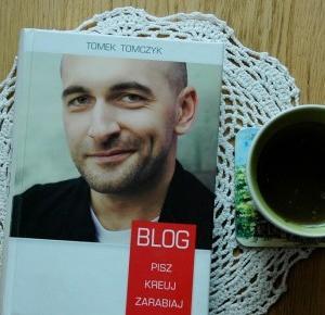 Rudym spojrzeniem: Blog. Pisz. Kreuj. Zarabiaj – Tomek Tomczyk