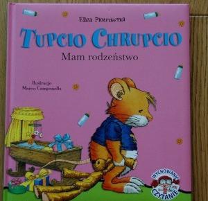 Rudym spojrzeniem: Tupcio Chrupio. Mam rodzeństwo – Eliza Piotrowska