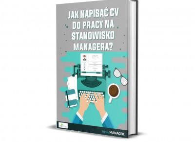 Jak napisać CV do pracy na stanowisko managera? Natalia Bogdan - Lepszy Manager