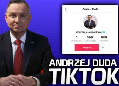 Andrzej Duda na Tik toku !