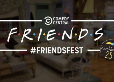 FriendsFest w Warszawie ! Wszystko dla fanów