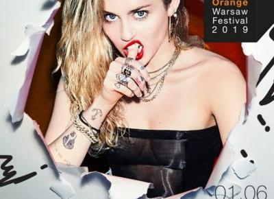 Miley Cyrus gwiazdą Orange Warsaw Festival 2019!