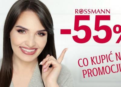 Wielka Promocja w Rossmanie!  Aż Do -55%! Co wartko kupić i jak to działa?