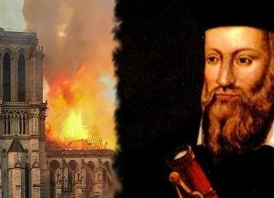 Nostradamus przewidział pożar Notre Dame. Jego słowa z tej wizji są przerażające